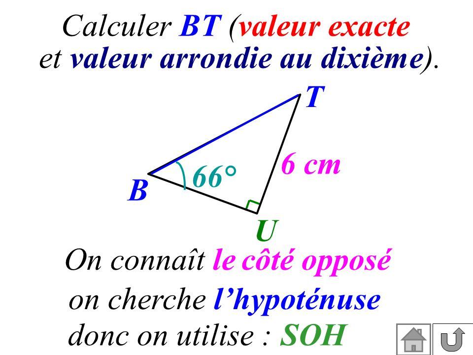 T B U côté opposé l'hypoténuse SOH