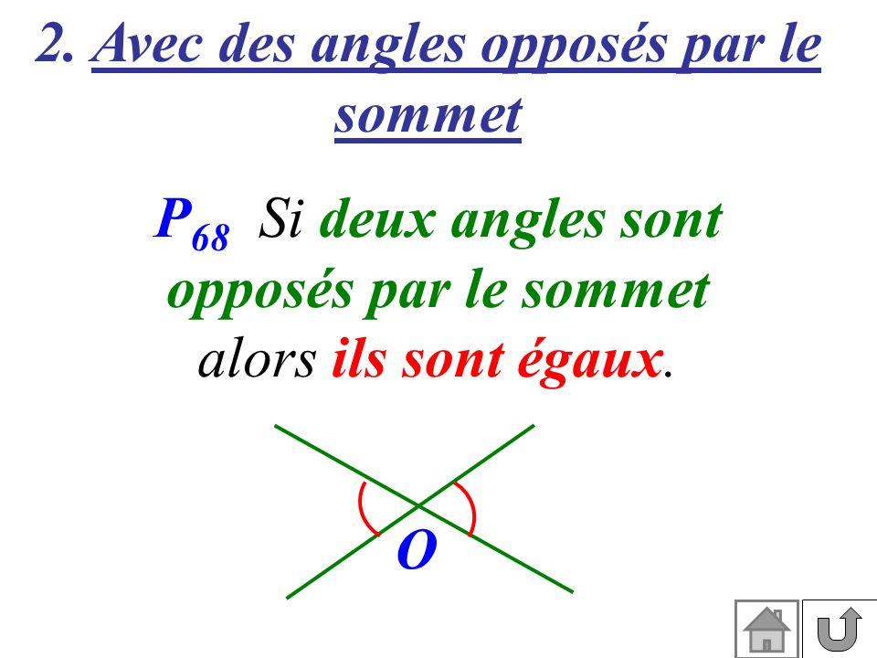 2. Avec des angles opposés par le sommet