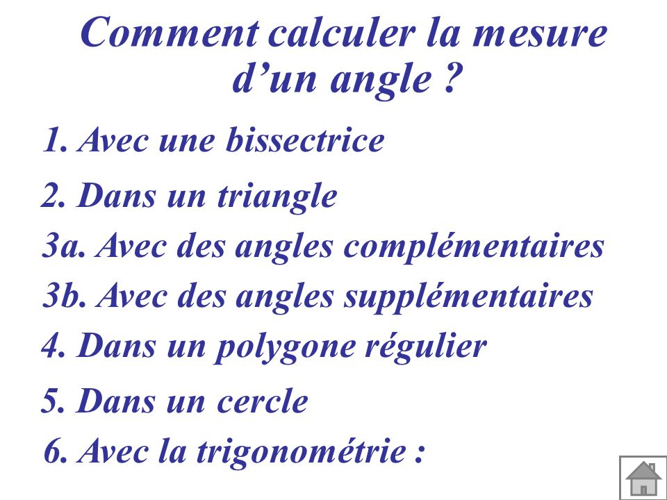 Comment calculer la mesure d'un angle
