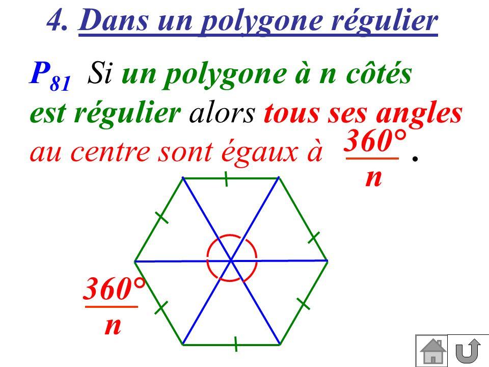 4. Dans un polygone régulier