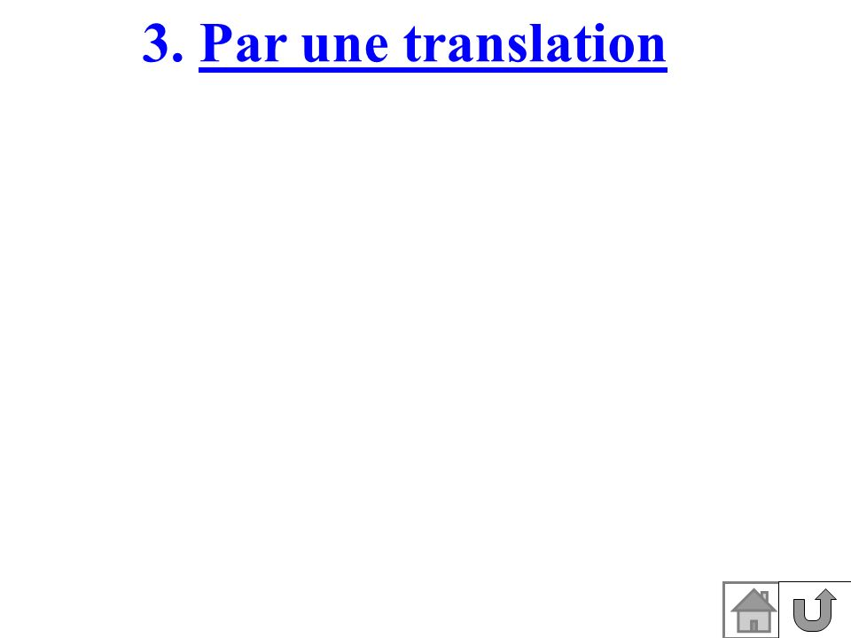 3. Par une translation