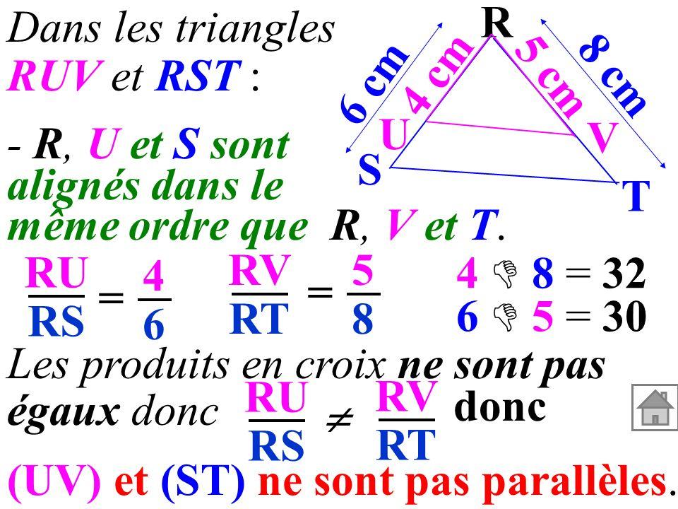 (UV) et (ST) ne sont pas parallèles.