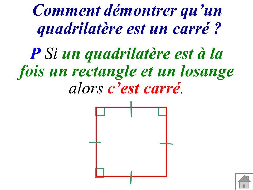 Comment démontrer qu'un quadrilatère est un carré