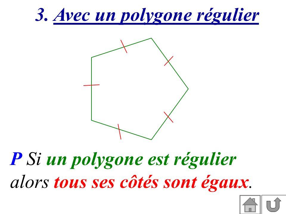 3. Avec un polygone régulier