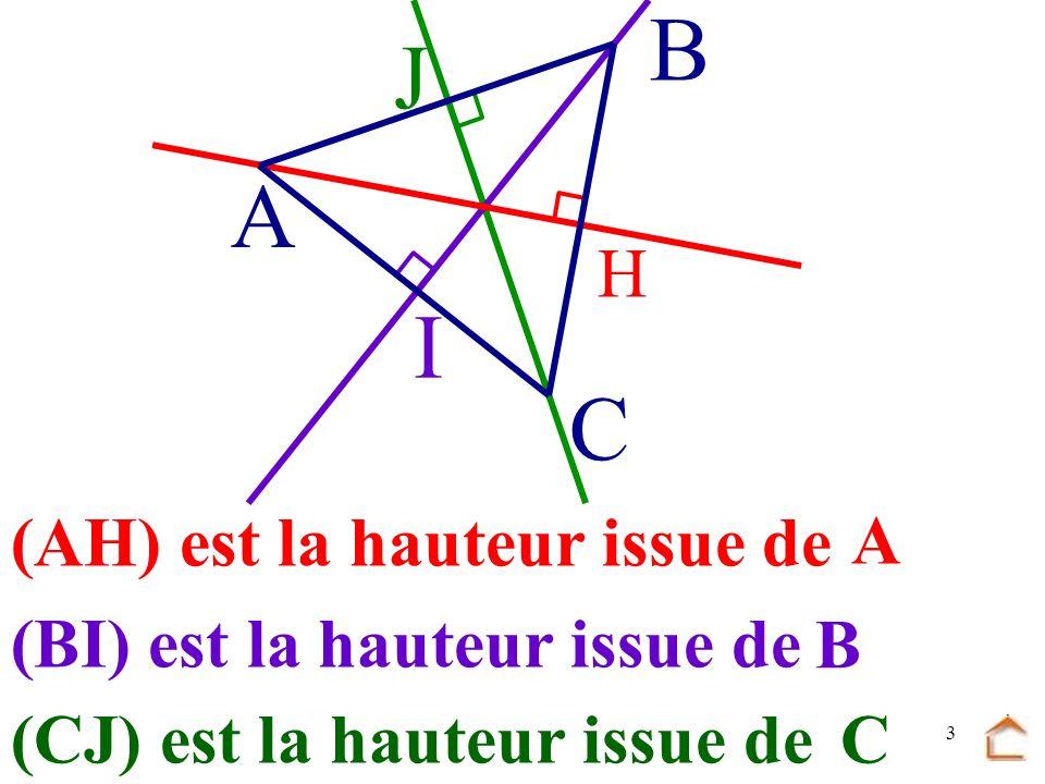 B J A I C A H (AH) est la hauteur issue de A