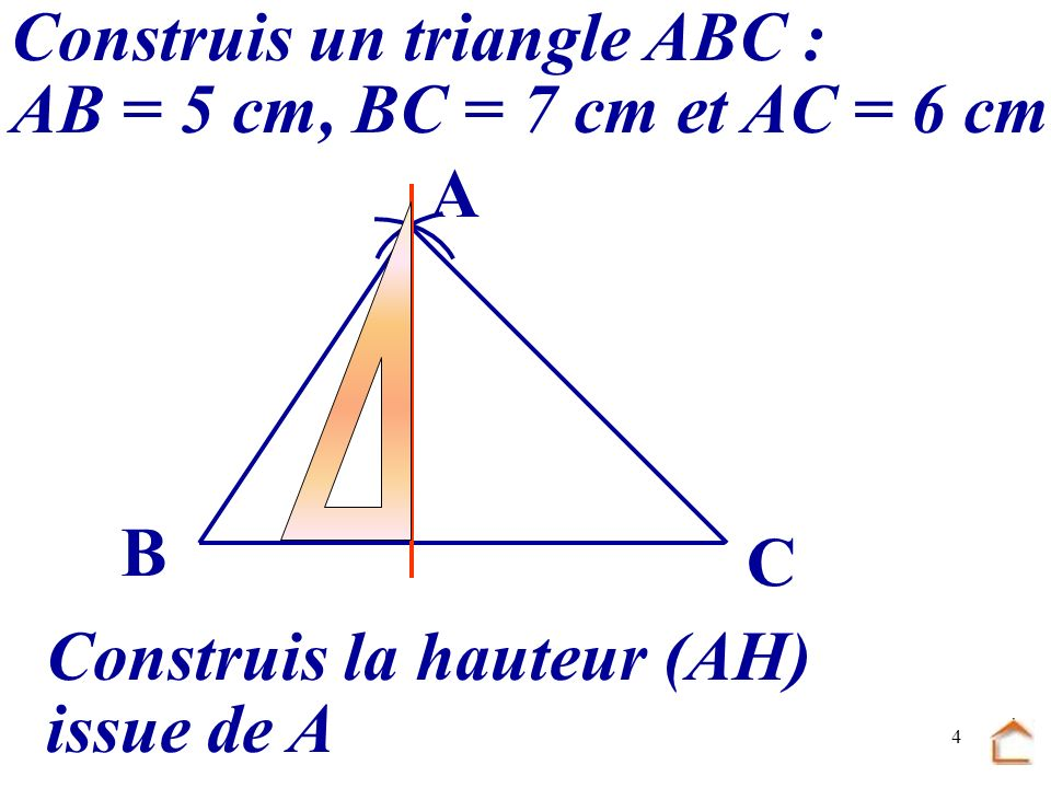 Construis un triangle ABC :