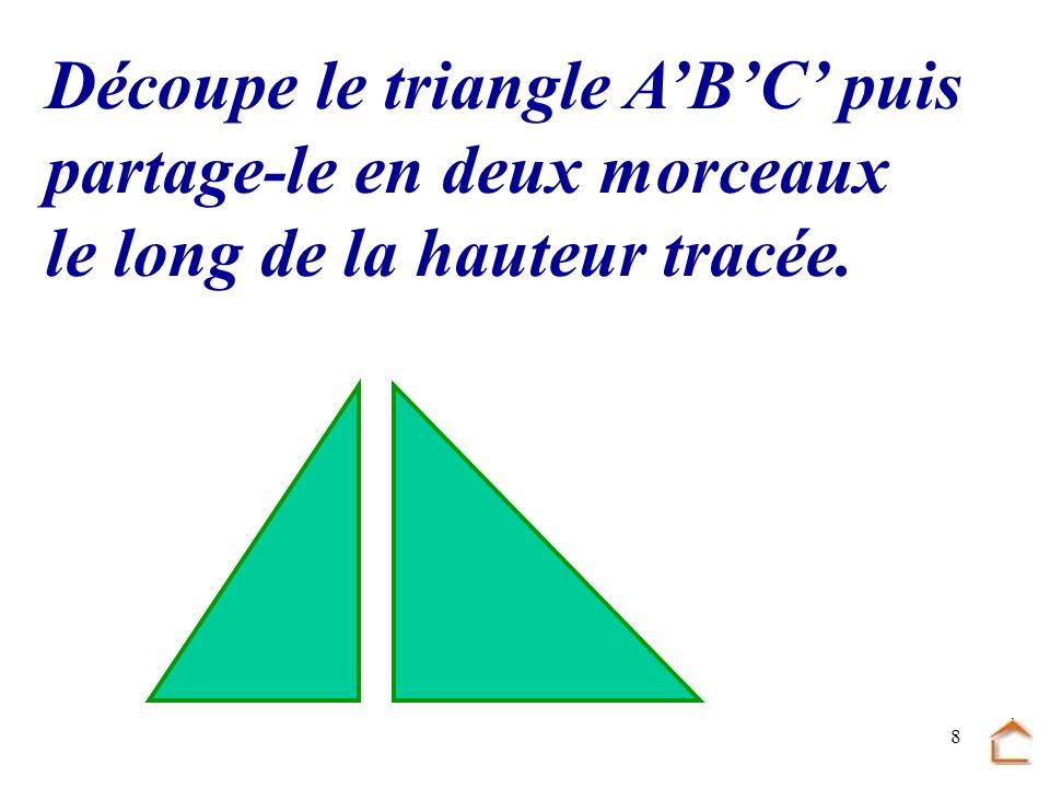 Découpe le triangle A'B'C' puis