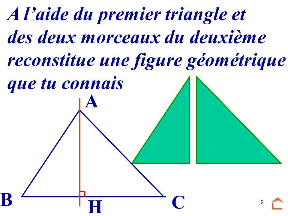A l'aide du premier triangle et