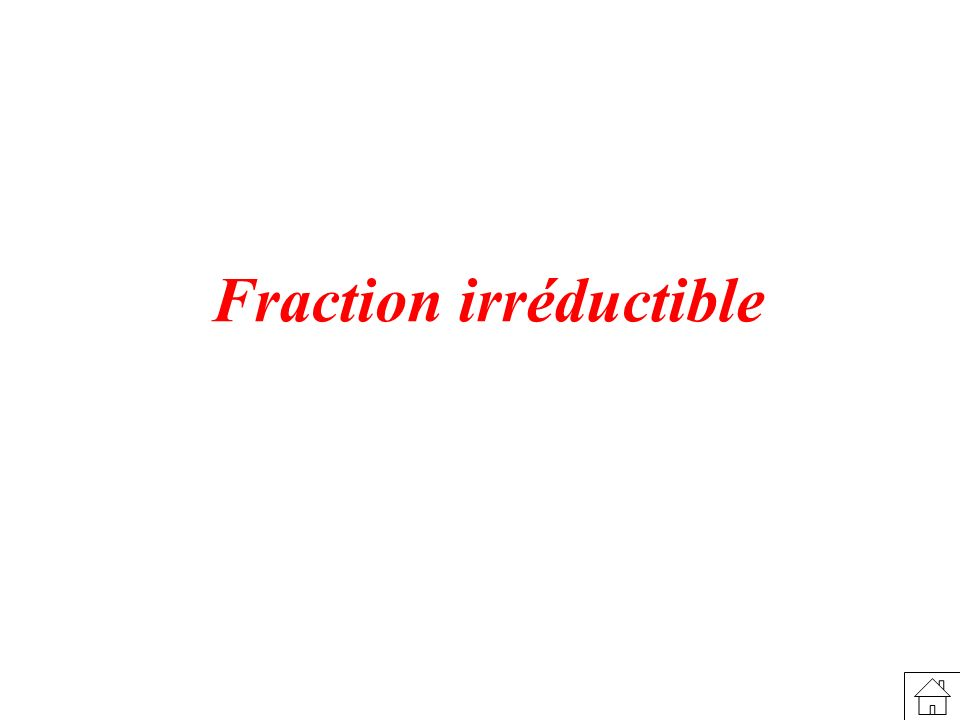 Fraction irréductible