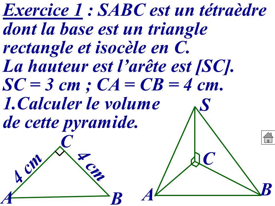 Exercice 1 : SABC est un tétraèdre