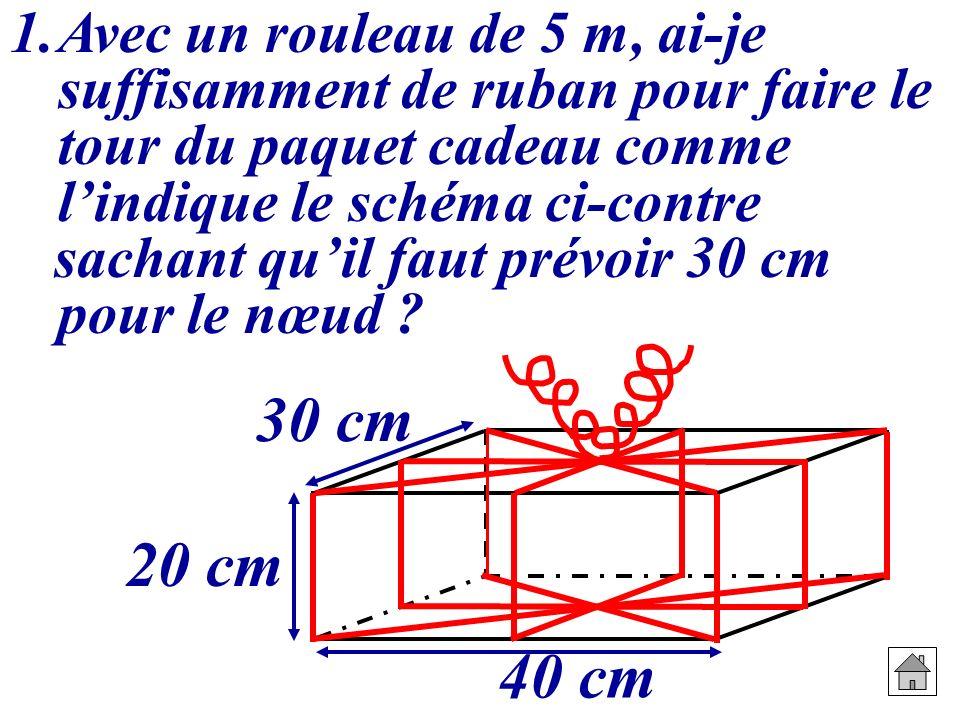 Avec un rouleau de 5 m, ai-je suffisamment de ruban pour faire le tour du paquet cadeau comme l'indique le schéma ci-contre