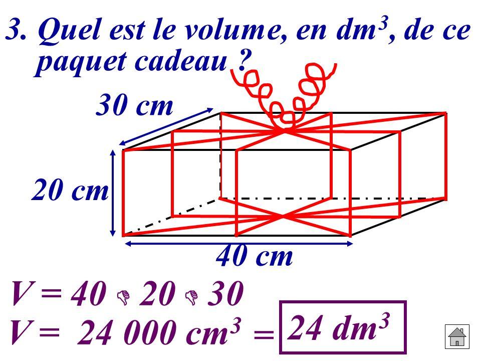 3. Quel est le volume, en dm3, de ce paquet cadeau