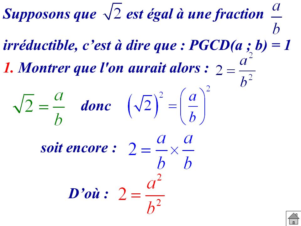 Supposons que est égal à une fraction