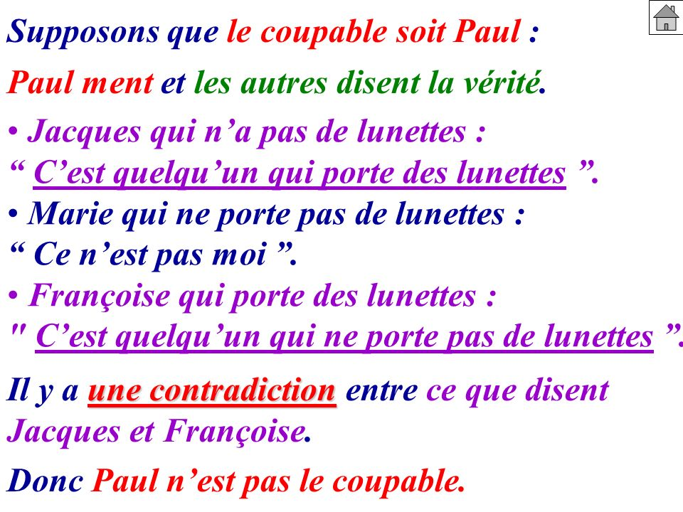 Supposons que le coupable soit Paul :