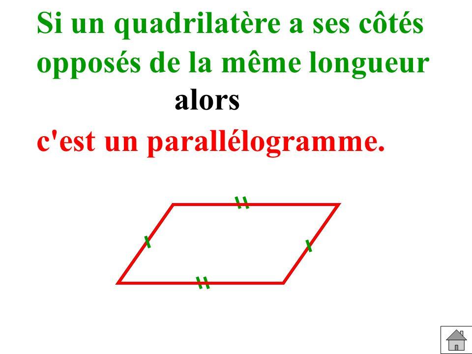 Si un quadrilatère a ses côtés opposés de la même longueur alors