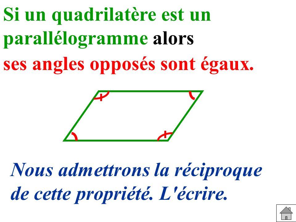 Si un quadrilatère est un parallélogramme alors