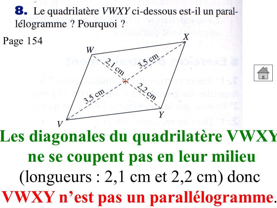 Les diagonales du quadrilatère VWXY ne se coupent pas en leur milieu