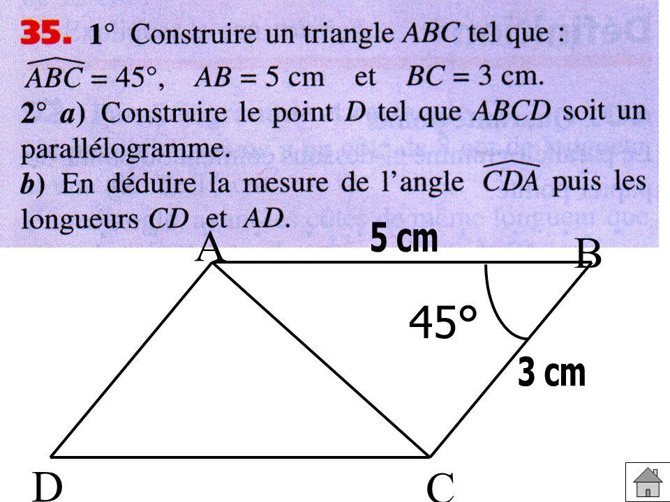 A B 5 cm 45° 3 cm D C