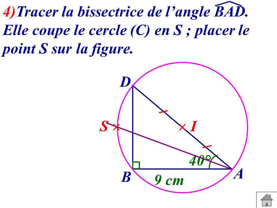 4)Tracer la bissectrice de l'angle BAD