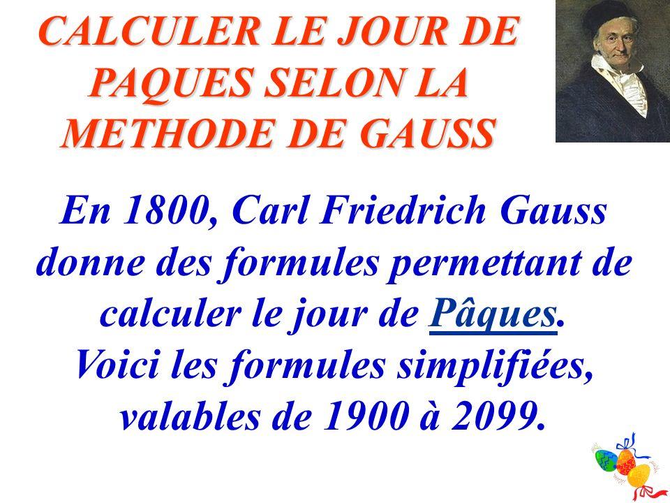 CALCULER LE JOUR DE PAQUES SELON LA METHODE DE GAUSS