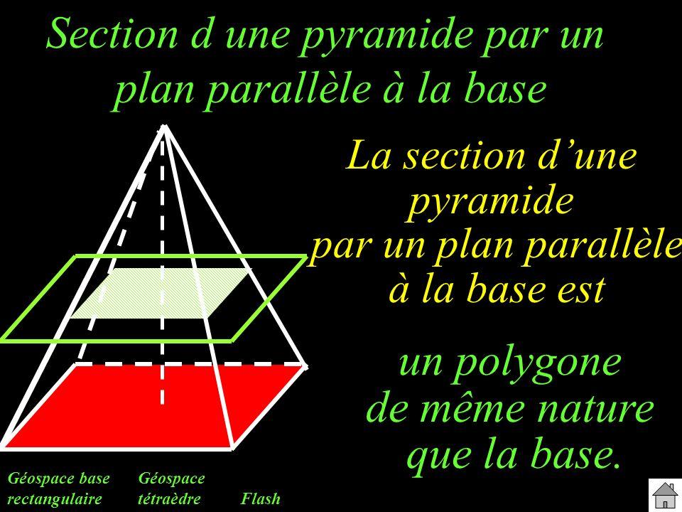 Section d une pyramide par un plan parallèle à la base