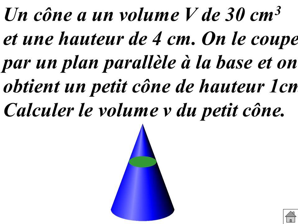 Un cône a un volume V de 30 cm3