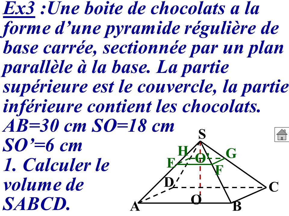 Ex3 :Une boite de chocolats a la forme d'une pyramide régulière de