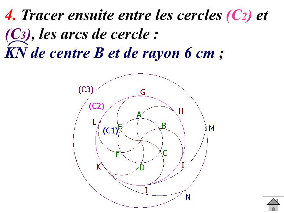 4. Tracer ensuite entre les cercles (C2) et