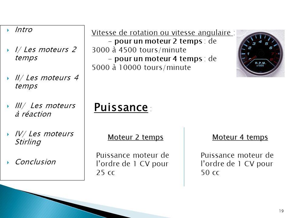 Puissance : Intro I/ Les moteurs 2 temps II/ Les moteurs 4 temps