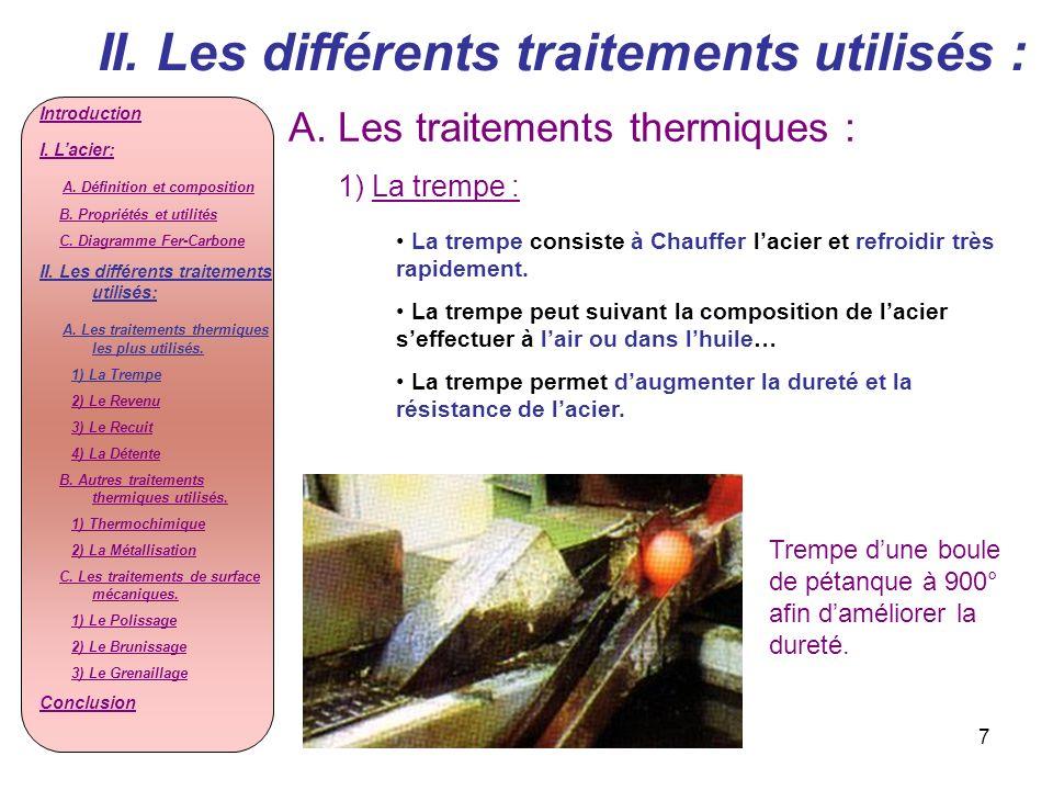 II. Les différents traitements utilisés :