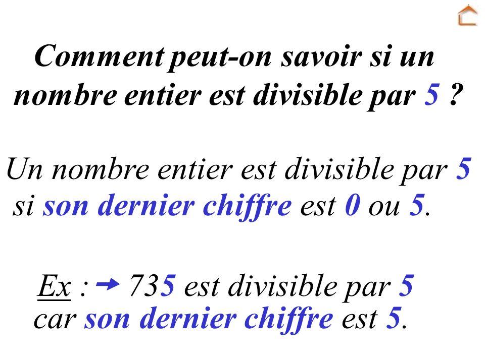 Comment peut-on savoir si un nombre entier est divisible par 5