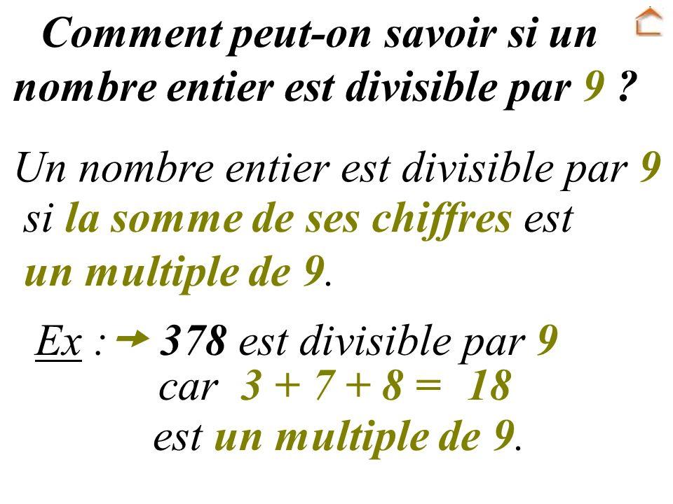 Comment peut-on savoir si un nombre entier est divisible par 9