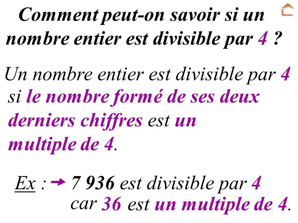 Comment peut-on savoir si un nombre entier est divisible par 4