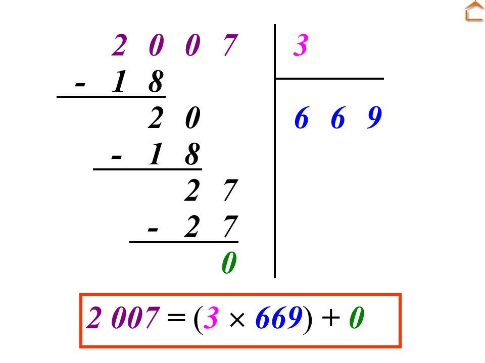 7 2 3 9 6 8 1 - 2 007 = (3  669) + 0