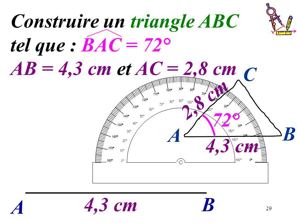 Construire un triangle ABC tel que : BAC = 72°