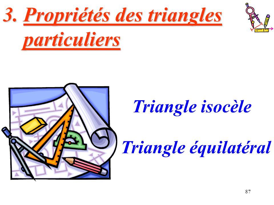 3. Propriétés des triangles particuliers