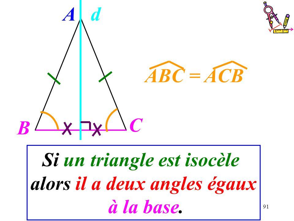 Si un triangle est isocèle alors il a deux angles égaux