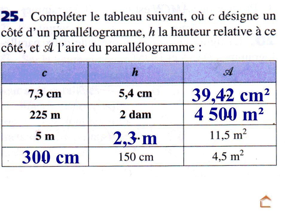 39,42 cm² 4 500 m² 2,3 m 300 cm