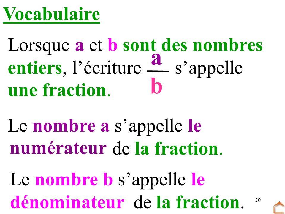 a b Vocabulaire Lorsque a et b sont des nombres