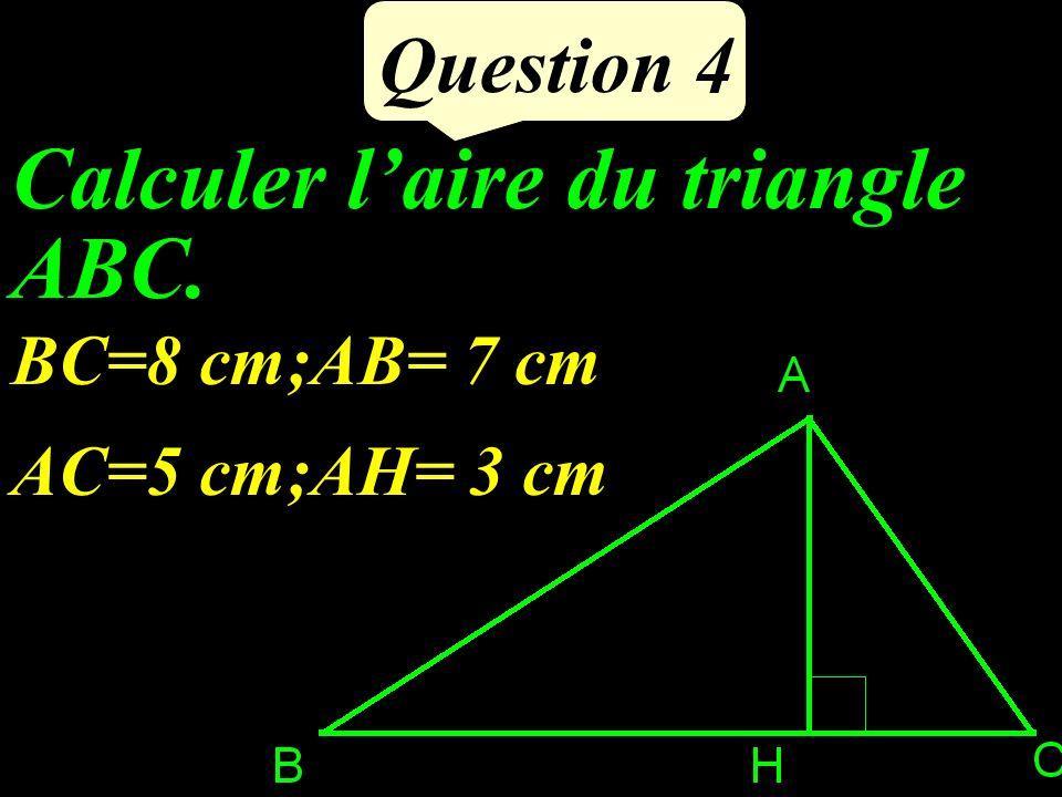 Calculer l'aire du triangle ABC.