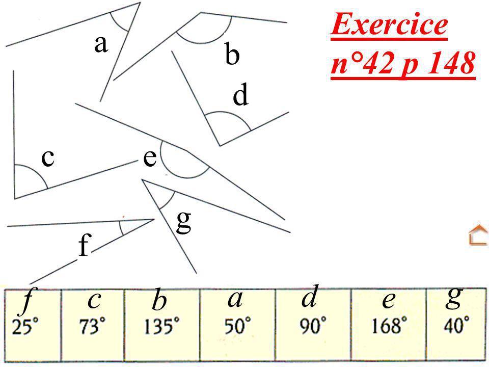 Exercice n°42 p 148 a b d c e g f g f c a d b e