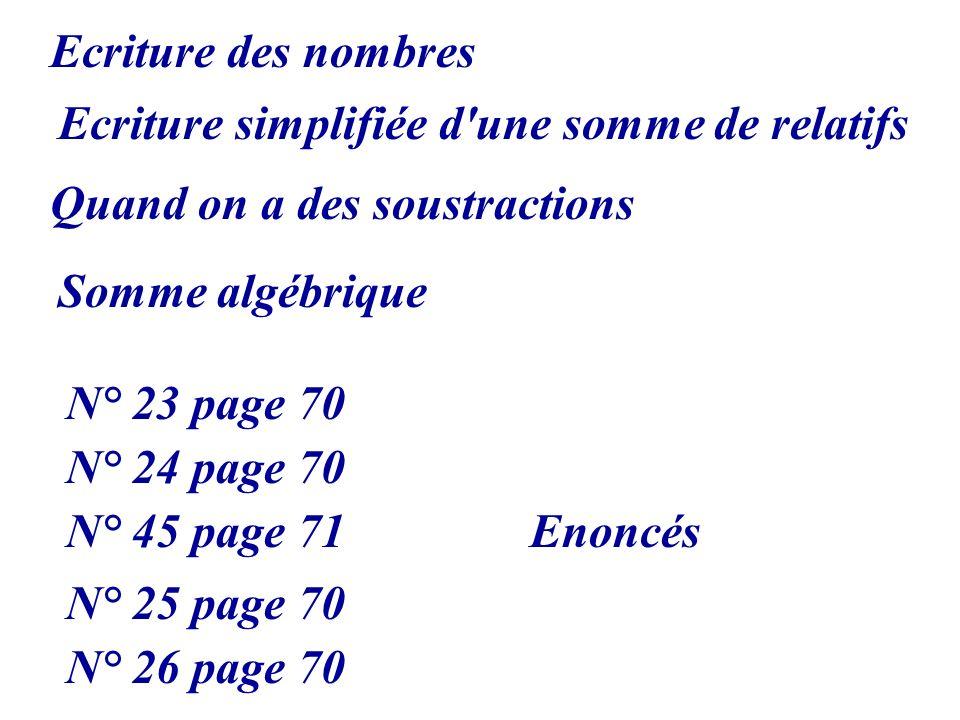 Ecriture simplifiée d une somme de relatifs