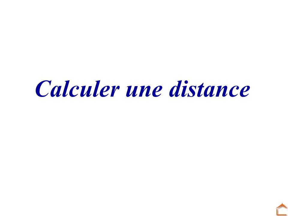 Calculer une distance