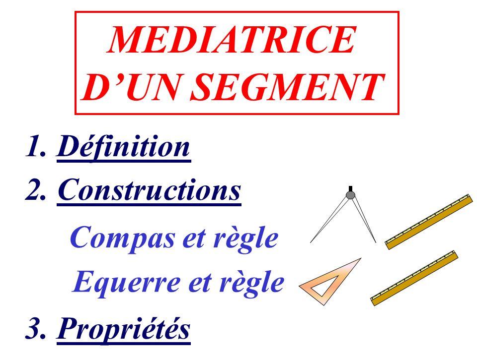 MEDIATRICE D'UN SEGMENT