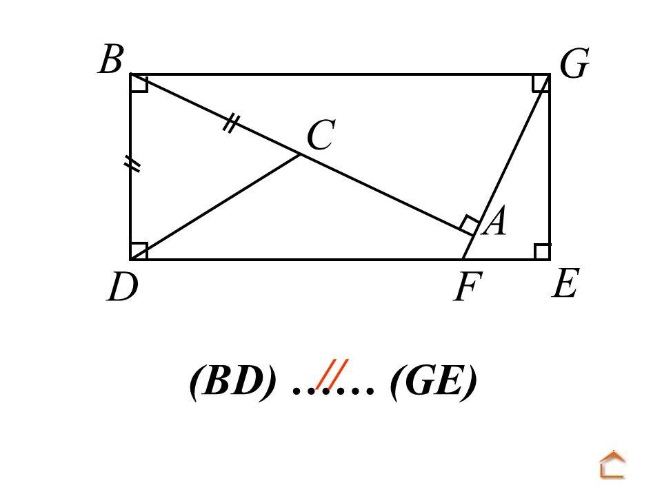 B C D F A E G // (BD) …… (GE)