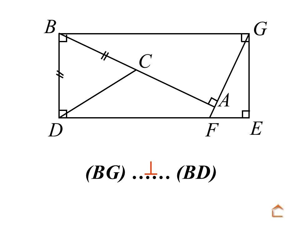 B C D F A E G  (BG) …… (BD)