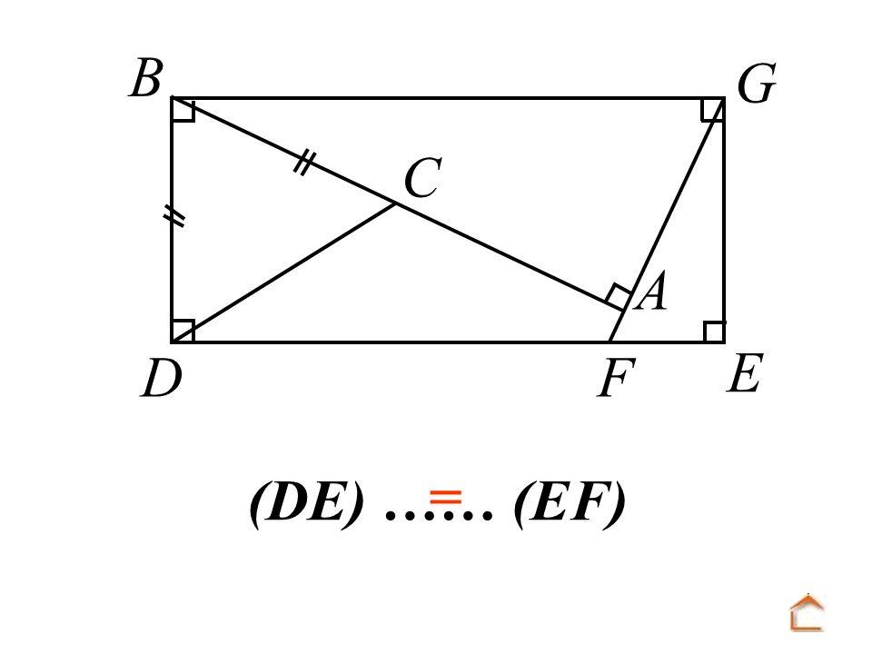 B C D F A E G (DE) …… (EF) =