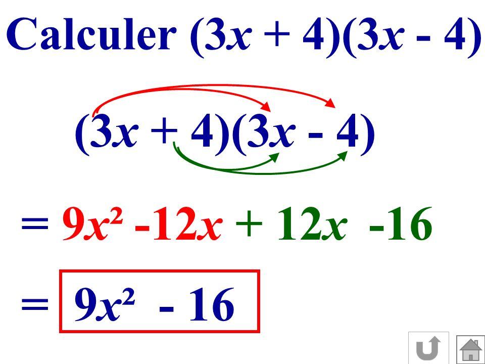 (3x + 4)(3x - 4) = 9x² -12x + 12x -16 = 9x² - 16