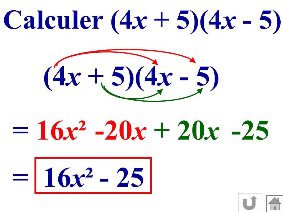 (4x + 5)(4x - 5) = 16x² -20x + 20x -25 = 16x² - 25