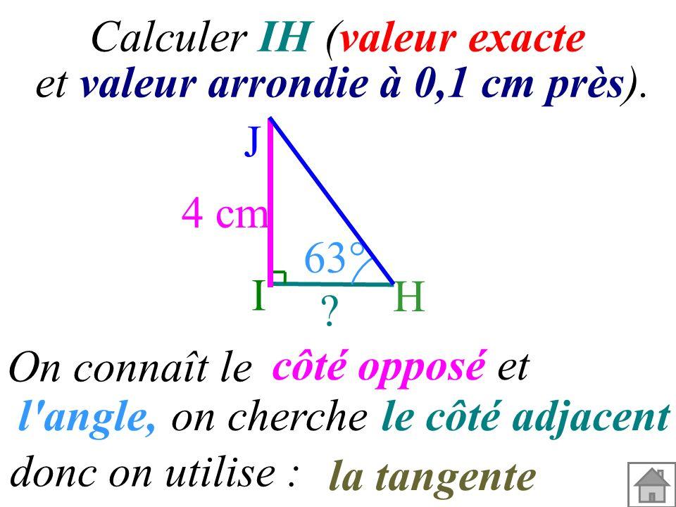 l angle, le côté adjacent la tangente